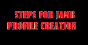 Image showing steps on how to Create JAMB Profile on JAMB Portal using phone, SMS and Computer