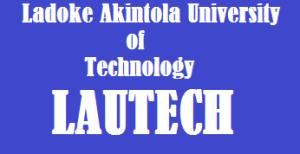 LAUTECH admission list, Ladoke Akintola University of Technology admission status portal