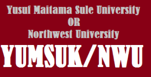 How to check Northwest/Yusuf Maitama Sule University (NWU/YUMSUK) Admission status on portal