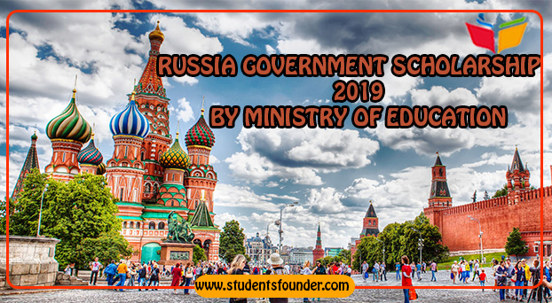 RUSSIA GOVERNMENT SCHOLARSHIP 2019 BY MINISTRY OF EDUCATION