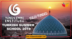 TURKISH SUMMER SCHOOL 2019 BY YUNUS EMRE INSTITUTE – FULLY FUNDED