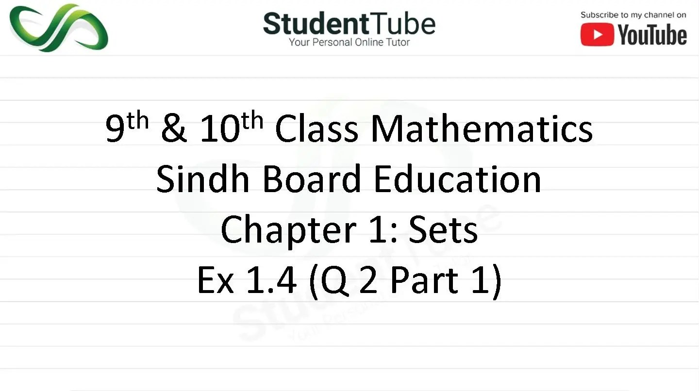 Chapter 1 - Exercise 1.4 Q 2 part 1 (9 & 10 Mathematics - Sindh Board) by Student Tube