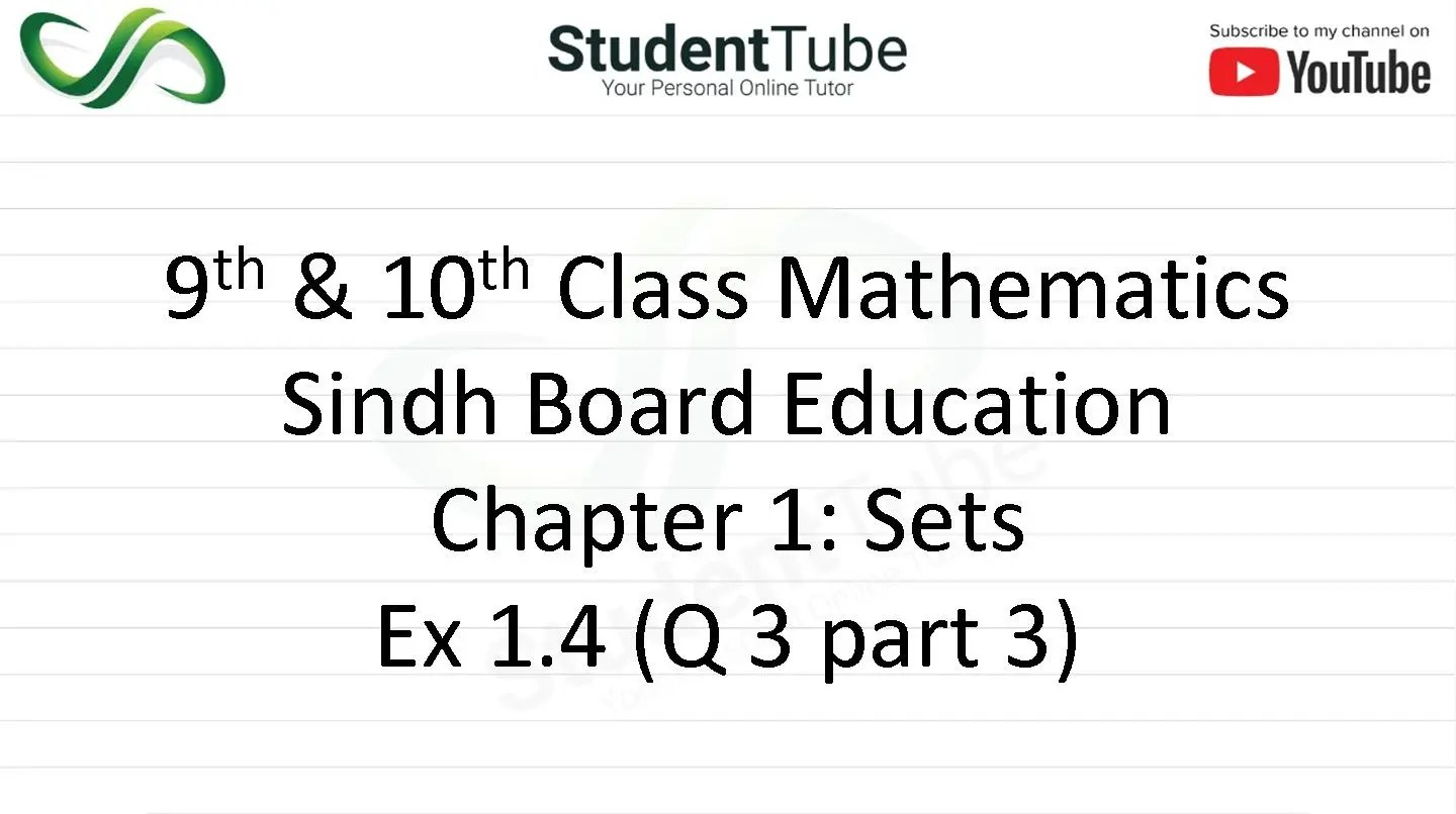 Chapter 1 - Exercise 1.4 Q 3 part 3 (9 & 10 Mathematics - Sindh Board) by Student Tube