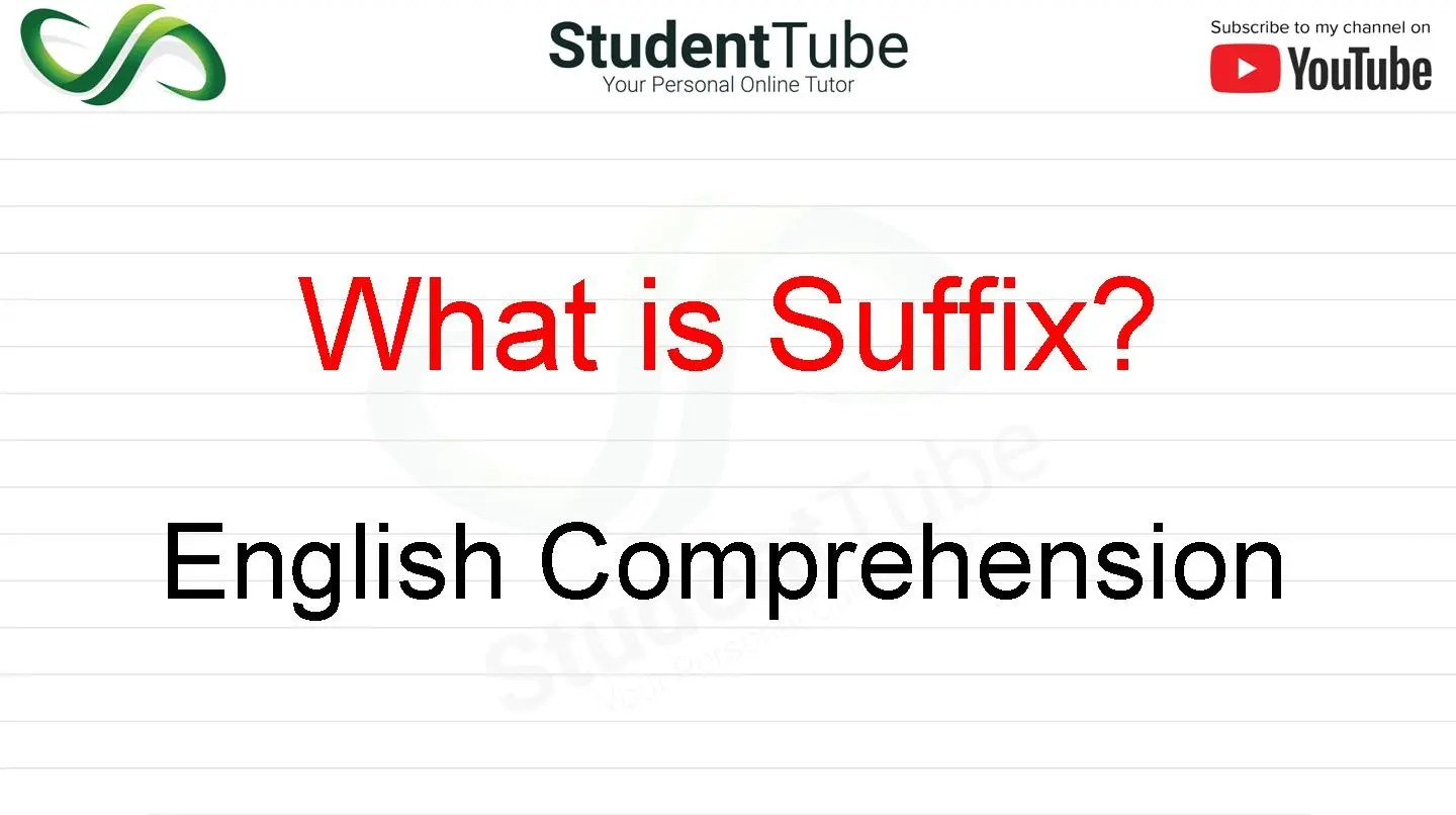 What is Suffix? - English Comprehension by Student Tube