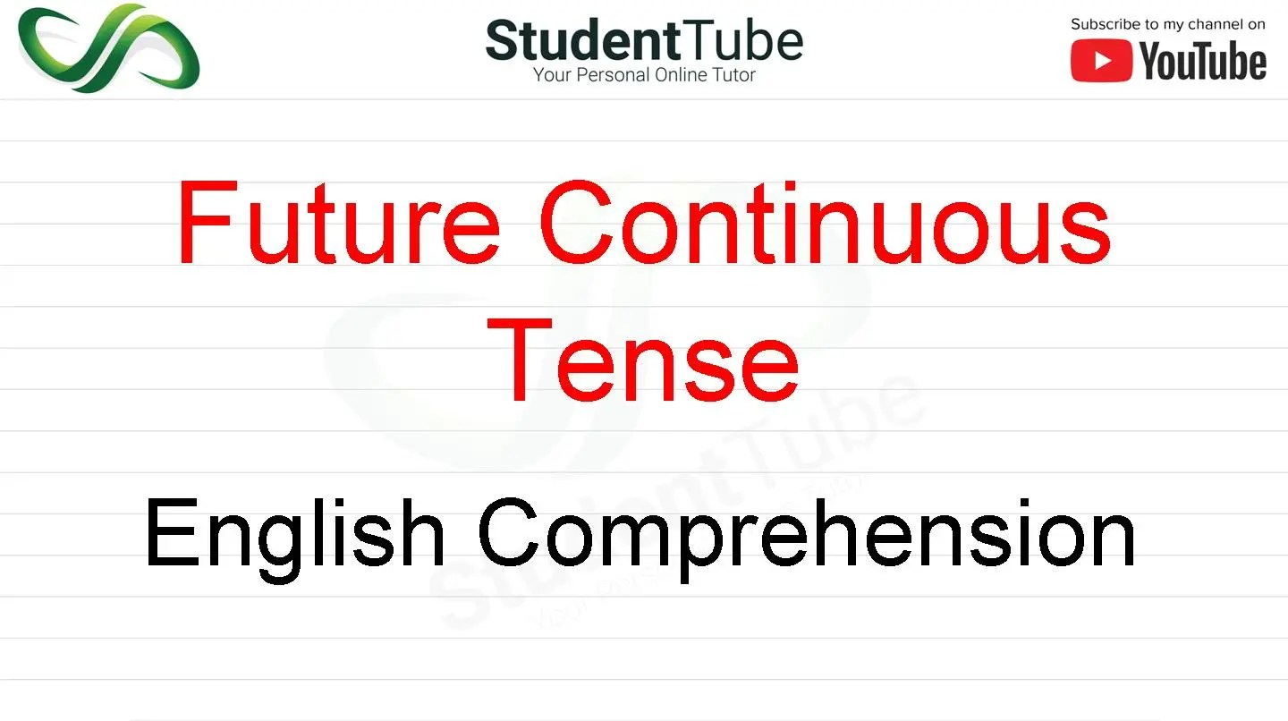 Future Continuous Tense - English Comprehension