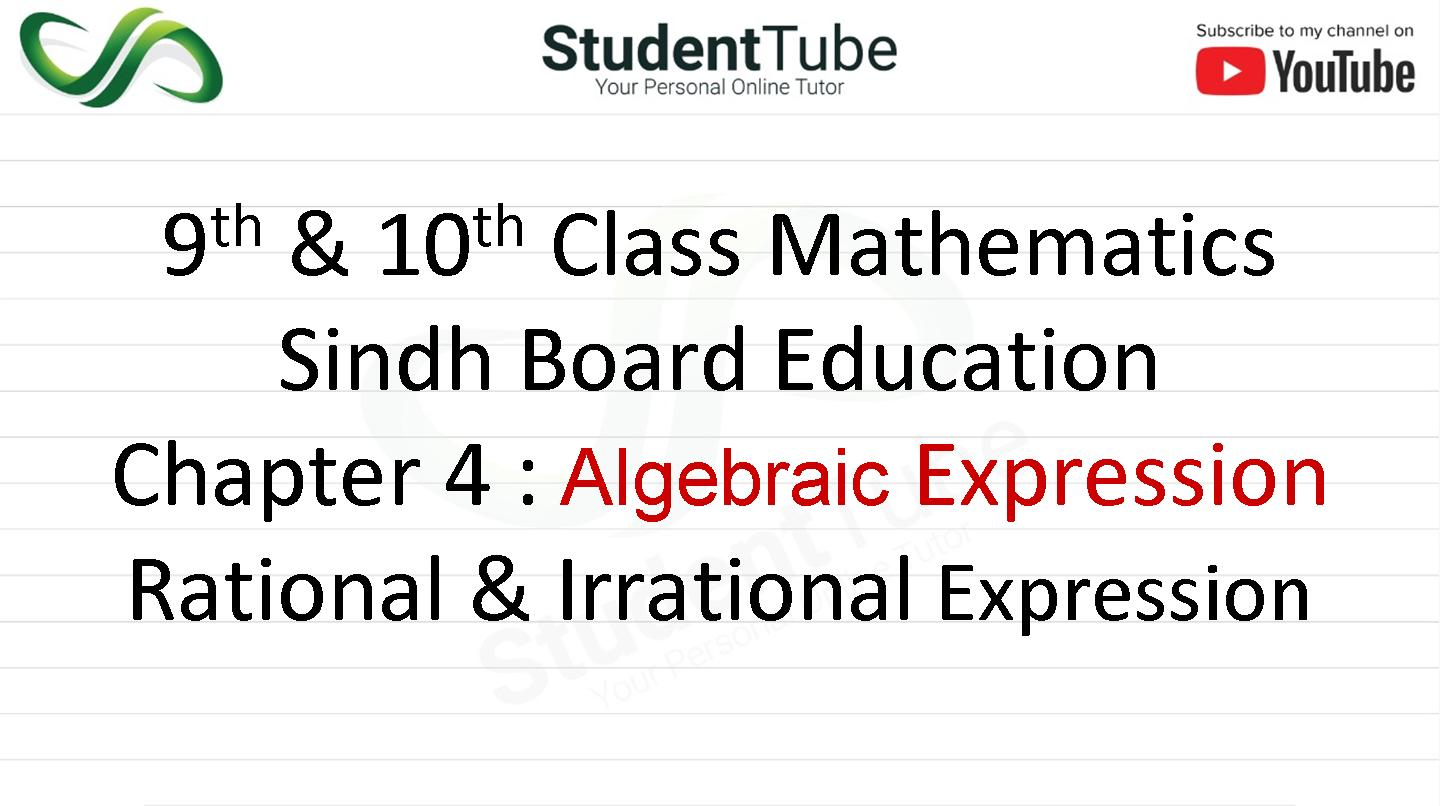 What is Rational & Irrational Expression - Chapter no 4 Algebraic Expression