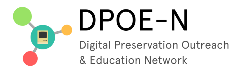 """Logo of a old computer monitor in a teal bubble connected to a green, orange, and coral bubble to the left of text reading """"DPOE-N Digital Preservation Outreach & Education Network"""
