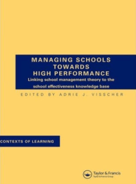 Managing Schools Towards High Performance