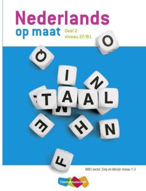 Nederlands op maat 2 MBO Zorg & Welzijn niveau 1+2