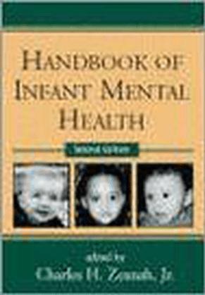 Handbook Of Infant Mental Health
