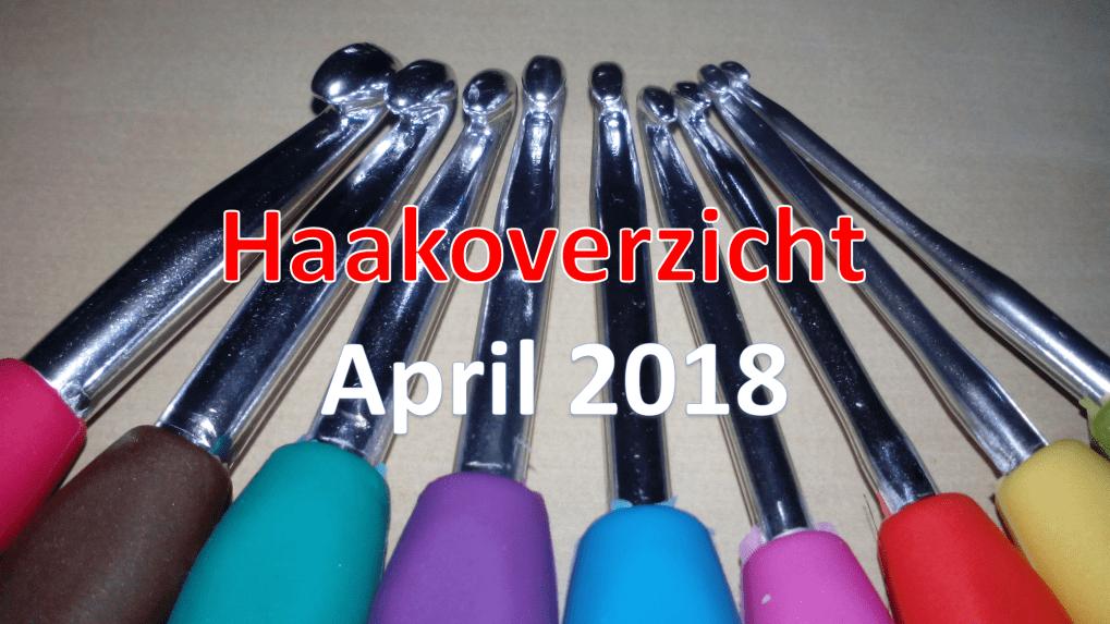Haakoverzicht april 2018 - studiebolletjes.nl