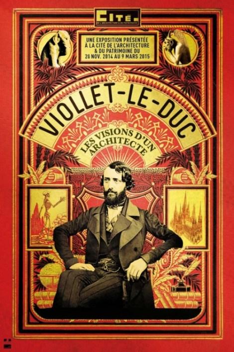 Affiche de l'Exposition : Viollet-le-Duc, les visions d'un architecte, Cité de l'Architecture et du Patrimoine, 2014-2015