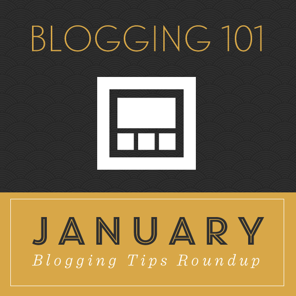 January Blogging Tips