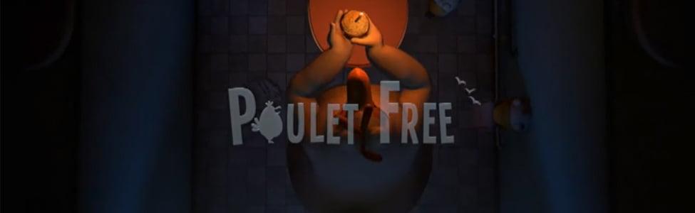 Court Métrage: Poulet Free