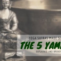 The 5 Yamas Made Simple
