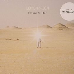 Giana Facotory – Lemon Moon