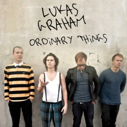 Lukas Graham – Ordinary Things