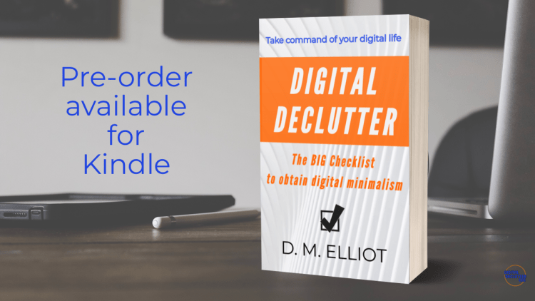 Cover image for Digital Declutter book ready for pre-order on Kindle