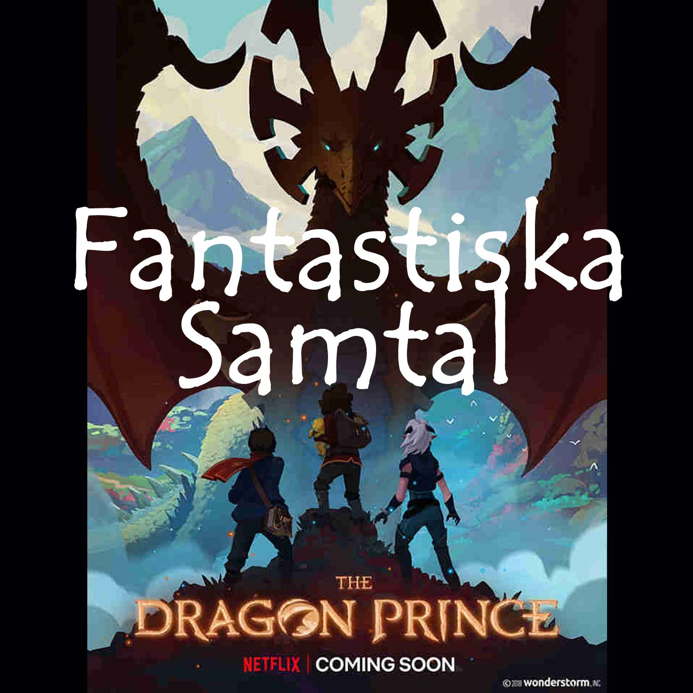 Fantastiska Samtal Avsnitt 2: Drakprinsen – Säsong två?