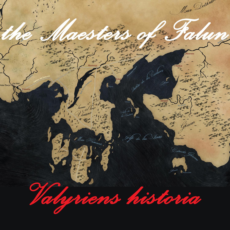 The Maesters of Falun Avsnitt 3: Valyriens historia