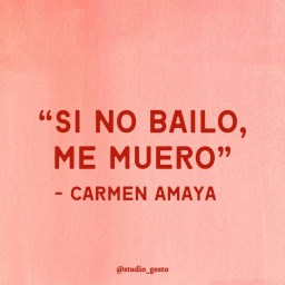 """Si no bailo me muero"" – Carmen Amaya"