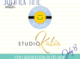 Summer Time with Sunny Studio Collaboration Hop!