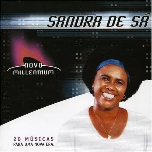 Novo Millennium Sandra de S  Discografia de Sandra de