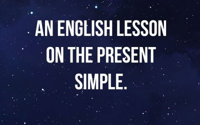 An English lesson on the Present Simple.
