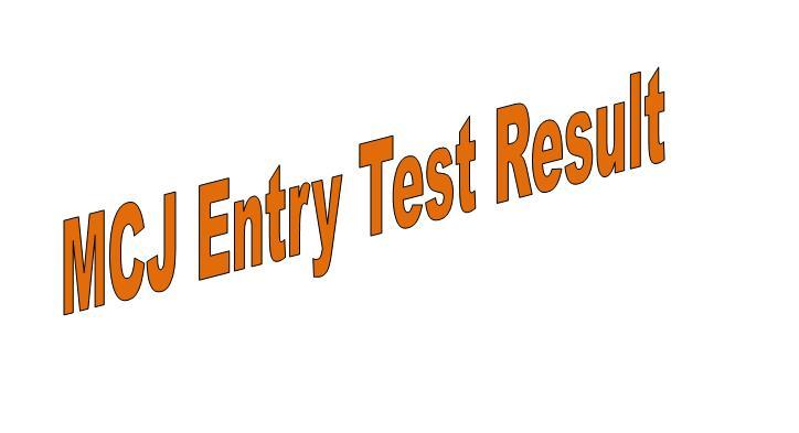 MCJ Admission Entrance Test Result 2021