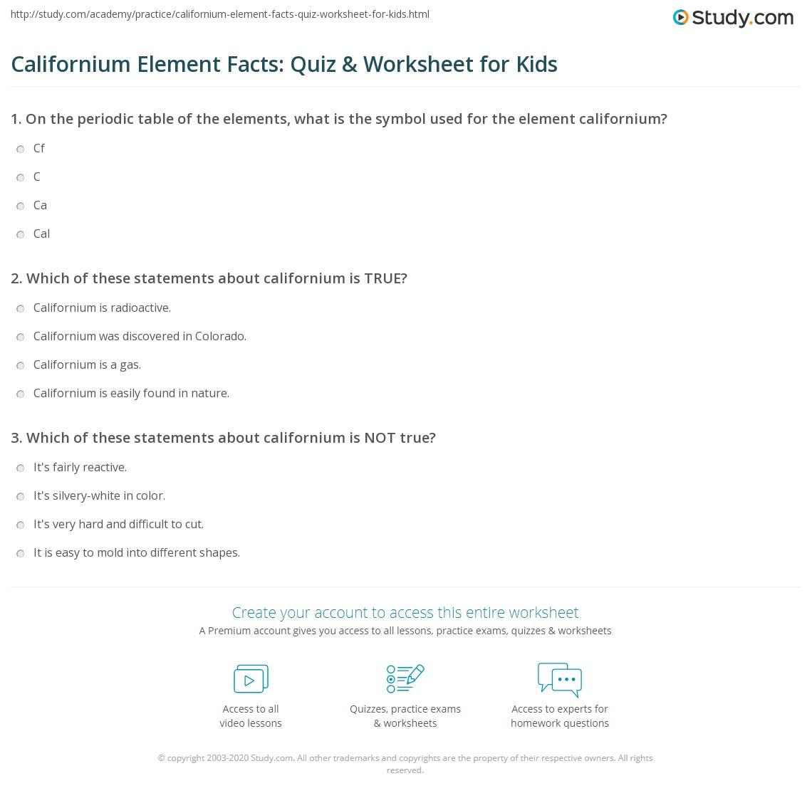 Californium Element Facts Quiz Amp Worksheet For Kids