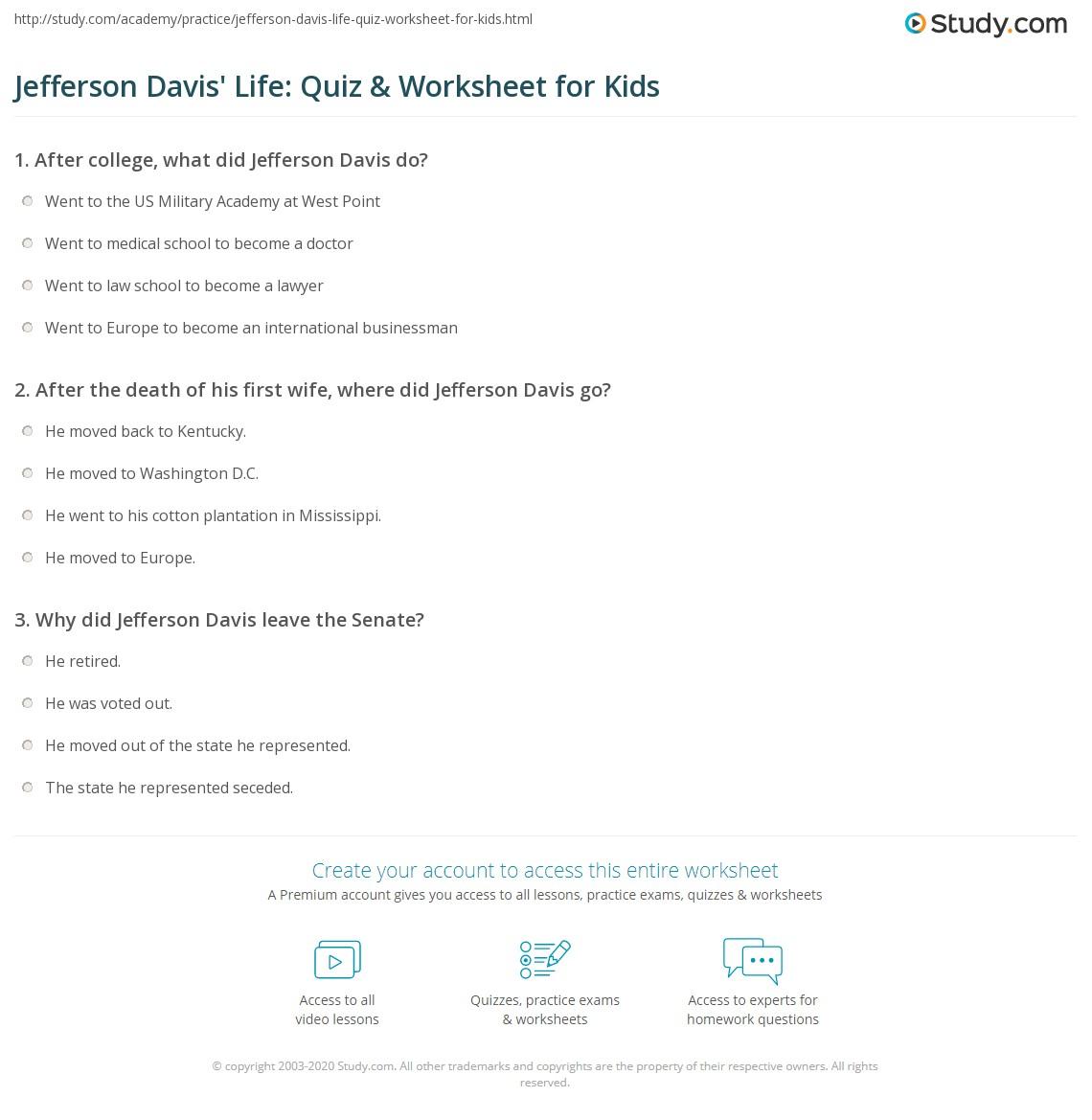 Jefferson Davis Life Quiz Amp Worksheet For Kids