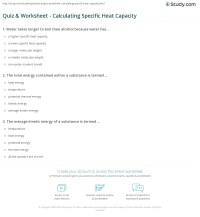 Quiz & Worksheet - Calculating Specific Heat Capacity ...