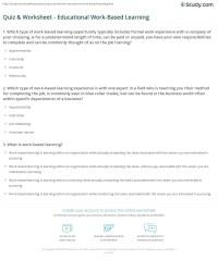 Quiz & Worksheet - Educational Work-Based Learning | Study.com