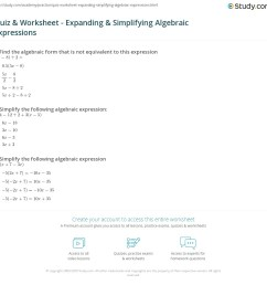 Quiz \u0026 Worksheet - Expanding \u0026 Simplifying Algebraic Expressions   Study.com [ 1131 x 1140 Pixel ]