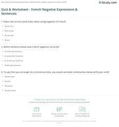 Quiz \u0026 Worksheet - French Negative Expressions \u0026 Sentences   Study.com [ 1208 x 1140 Pixel ]