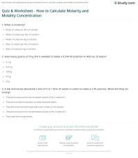 Quiz & Worksheet - How to Calculate Molarity and Molality ...