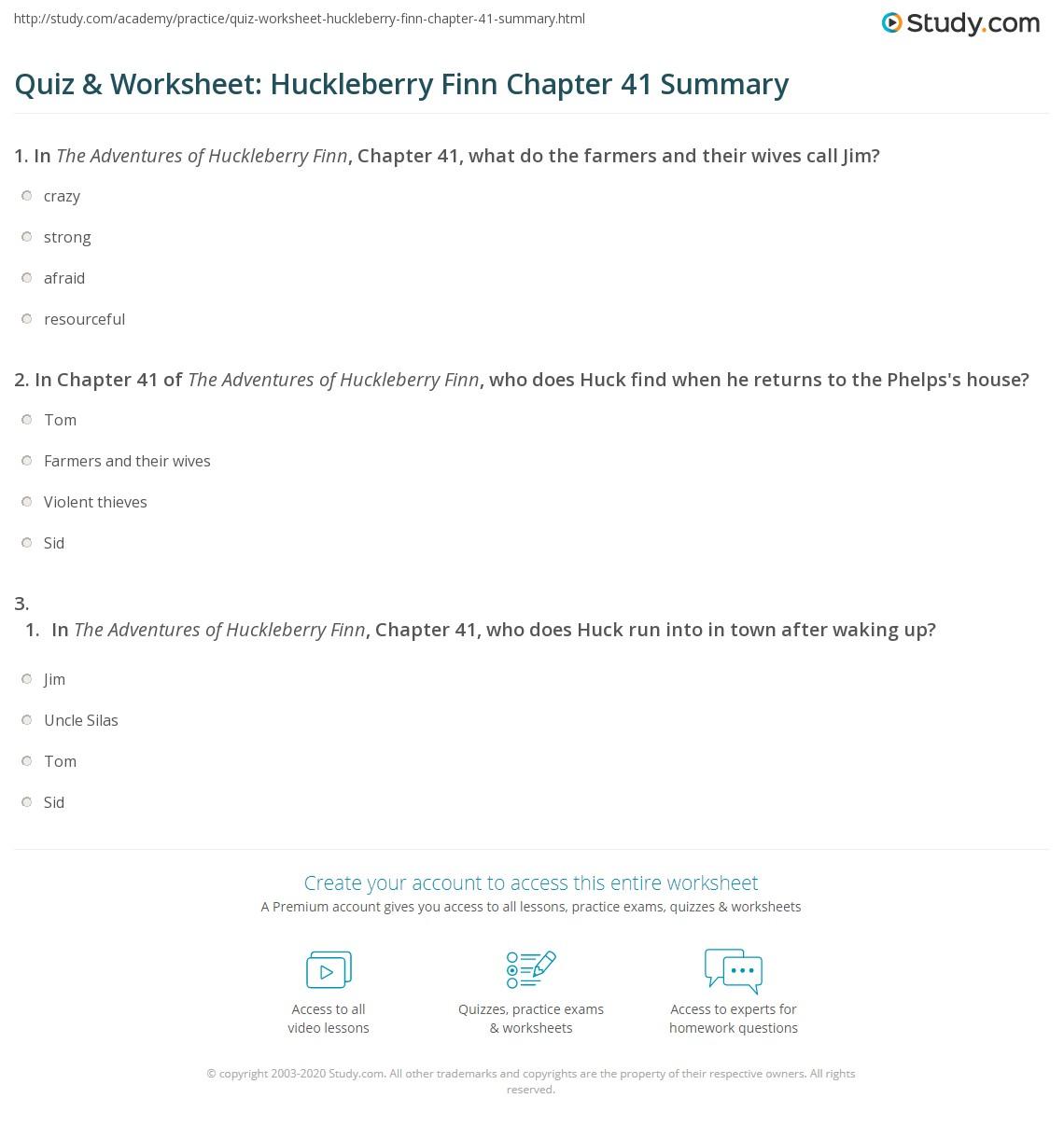Quiz Amp Worksheet Huckleberry Finn Chapter 41 Summary