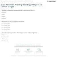 Quiz & Worksheet - Predicting the Entropy of Physical and ...