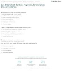 Quiz & Worksheet - Sentence Fragments, Comma Splices & Run ...