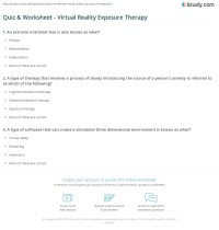 Quiz & Worksheet - Virtual Reality Exposure Therapy ...