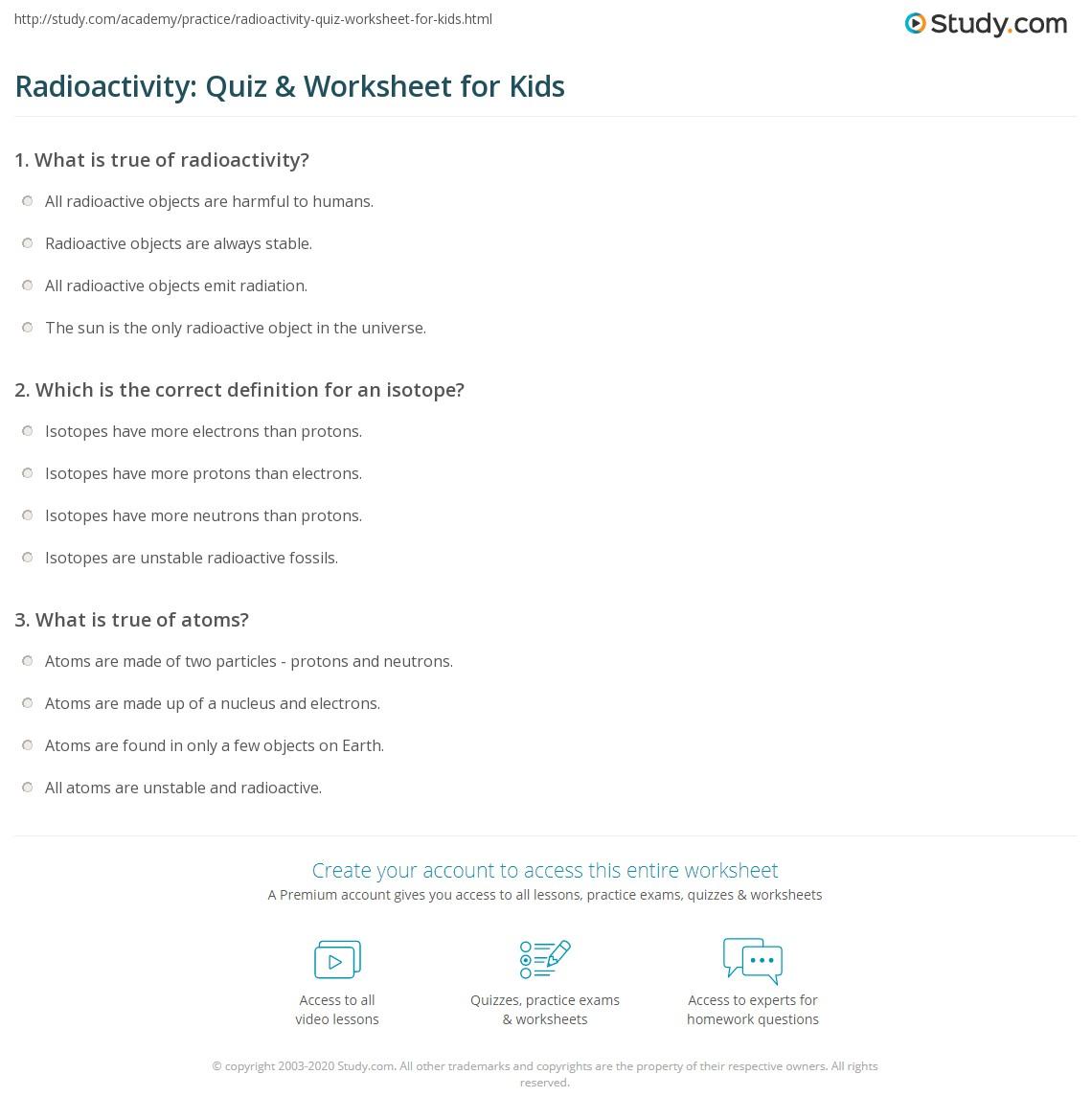 Radioactivity Quiz Amp Worksheet For Kids