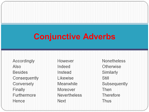 Using Types Of Conjunctive Adverbs