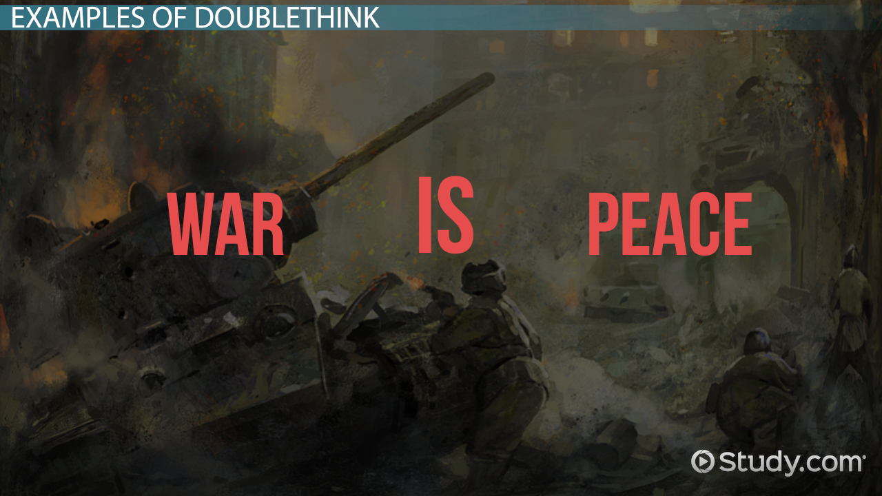 Doublethink In 1984 Definition & Examples Video
