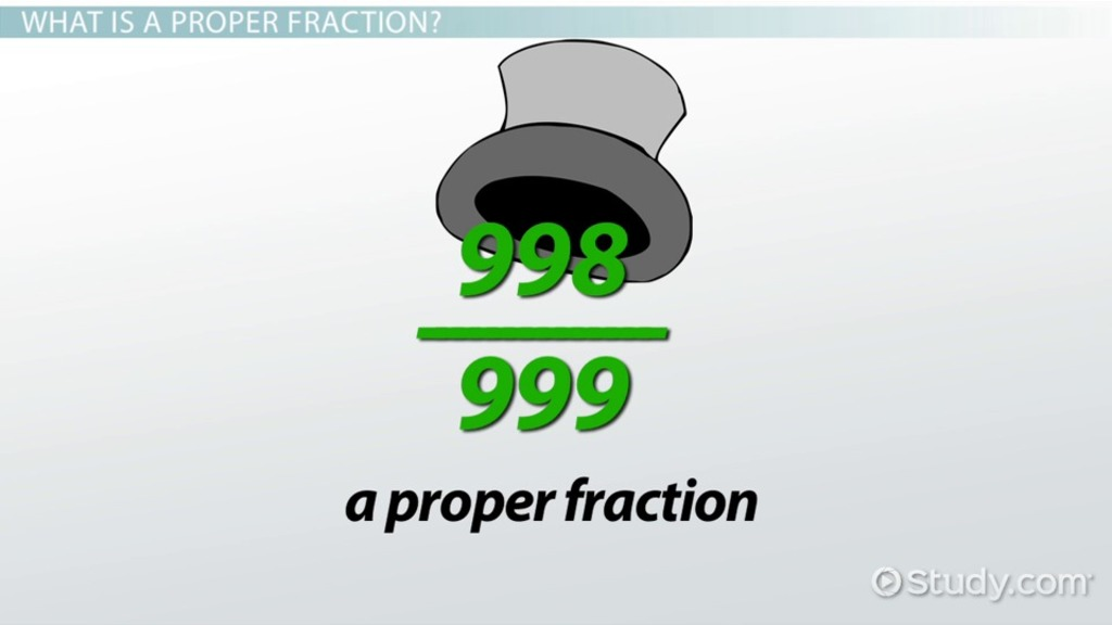 Proper Fractions Definition & Examples Video & Lesson