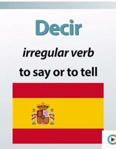 Present  preterite tenses of decir in spanish also irregular verbs dar hacer tense conjugation rh study