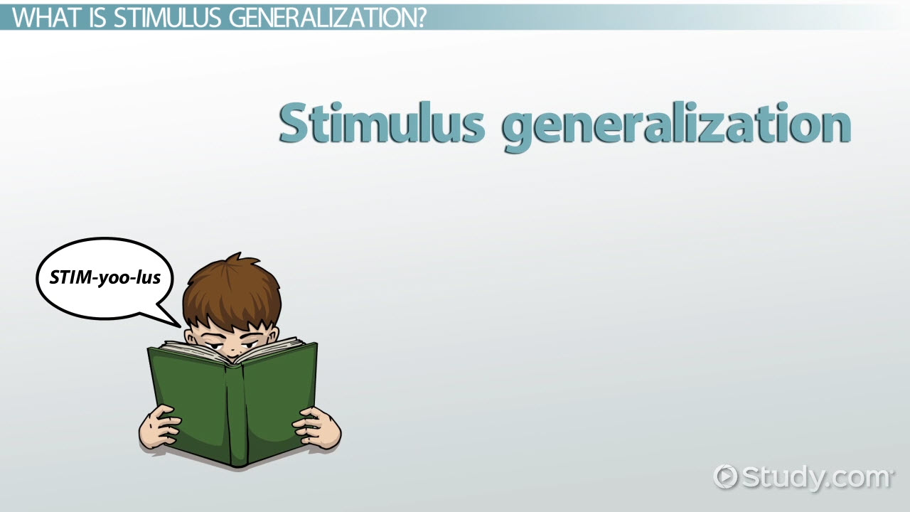 Stimulus Generalization Definition & Examples Video