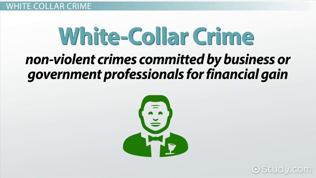 Street Crime Vs White Collar Crime Definitions