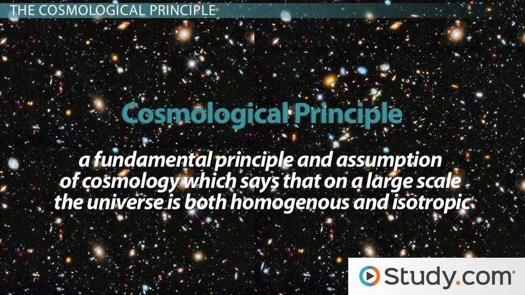 The Cosmological Principle Video & Lesson Transcript