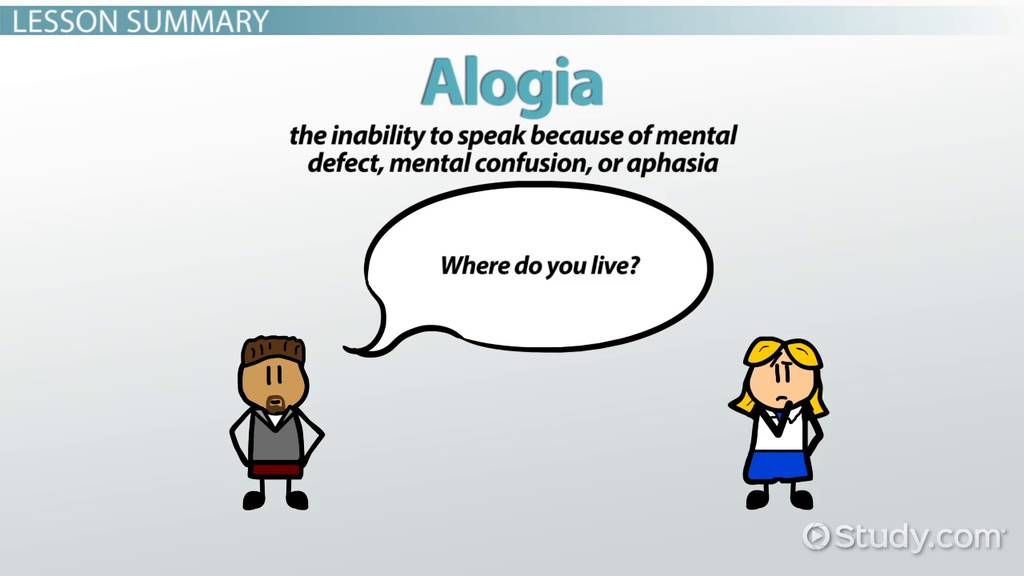 Alogia Definition & Overview Video & Lesson Transcript