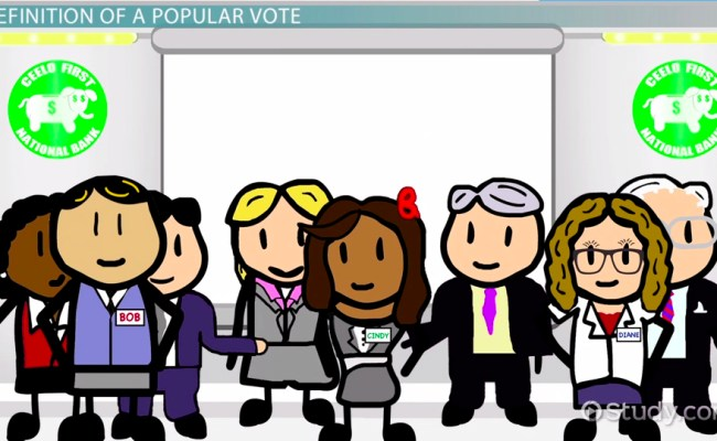 What Is A Popular Vote Definition Overview Video Lesson Transcript Study